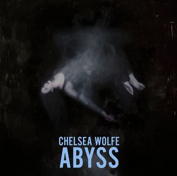 chelsea_wolfe_abyss_cover_cp
